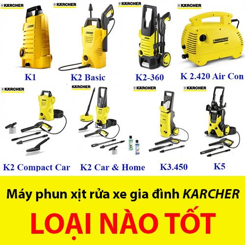 Mua máy rửa xe gia đình Karcher loại nào?